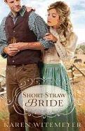 Short-Straw Bride-Witemeyer Karen