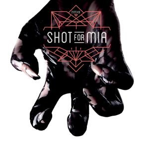 Shot For Mia-Shot For Mia
