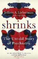 Shrinks-Lieberman Jeffrey A., Ogas Ogi