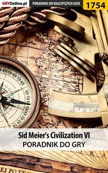 Sid Meier's Civilization VI - poradnik do gry-Wiśniewski Łukasz Keczup