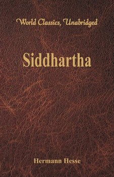 Siddhartha  (World Classics, Unabridged)-Hesse Hermann