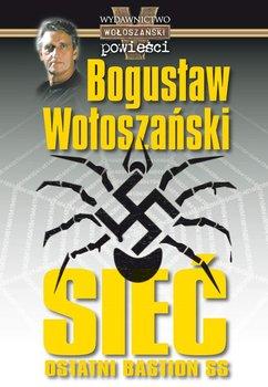 Sieć - ostatni bastion SS-Wołoszański Bogusław