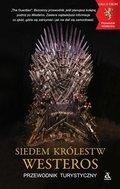 Siedem Królestw Westeros. Przewodnik turystyczny