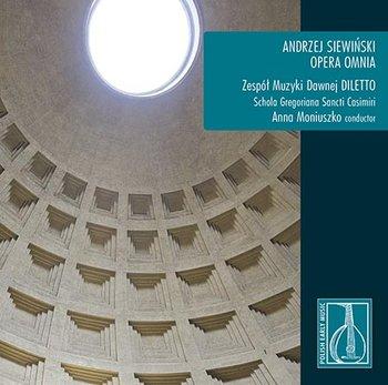 Siewiński: Opera Omnia-Zespół Muzyki Dawnej Diletto
