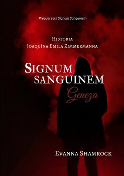 Signum Sanguinem. Geneza-Shamrock Evanna