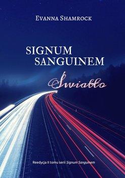 Signum Sanguinem. Światło-Shamrock Evanna