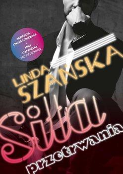 Siła przetrwania-Szafrańska Anna, Lingas-Łoniewska Agnieszka, Szańska Linda