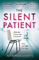 Silent Patient - Michaelides Alex