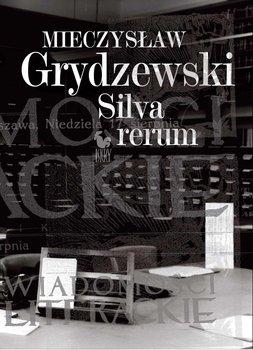 Silva rerum-Grydzewski Mieczysław