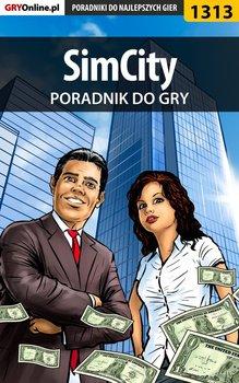 SimCity - oficjalny polski poradnik do gry-Kozłowski Maciej Czarny