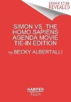 Simon vs. the Homo Sapiens Agenda. Movie Tie-In Edition-Albertalli Becky