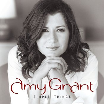 Simple Things-Amy Grant