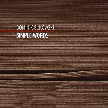 Simple Words-Bukowski Dominik