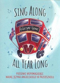 Sing Along All Year Long-Niemiec Katarzyna