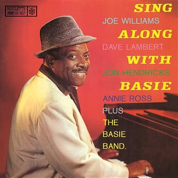 Sing Along with Basie-Count Basie & His Orchestra with Joe Williams & Lambert, Hendricks & Ross