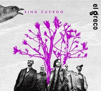 Sing Cuckoo-El Greco