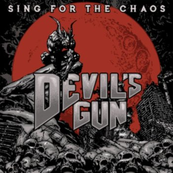 Sing for the Chaos - Devil's Gun
