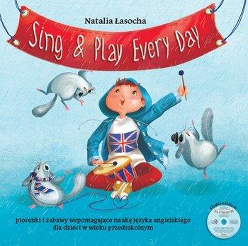 Sing & Play Every Day + CD-Łasocha Natalia