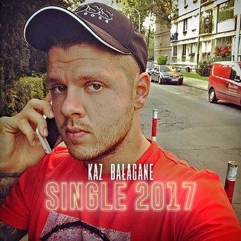 Single 2017-Kaz Bałagane