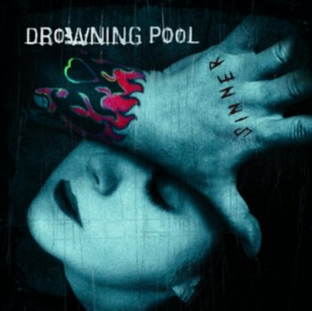 Sinner (Unlucky 13th Anniversary Ltd.Deluxe Edt.) - Drowning Pool