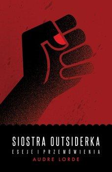 Siostra outsiderka. Eseje i przemówienia                      (ebook)