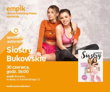 Siostry Bukowskie | Empik Bonarka