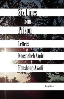 Six Lines from Prison-Amiri Nooshabeh