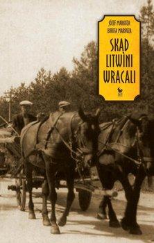 Skąd Litwini wracali-Markuza Józef, Markuza Biruta