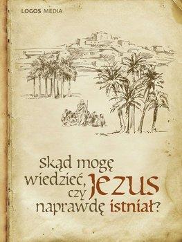 Skąd mogę wiedzieć, czy Jezus naprawdę istniał?-Book L.M.