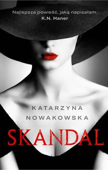 Skandal-Nowakowska Katarzyna