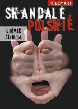 Skandale polskie-Stomma Ludwik