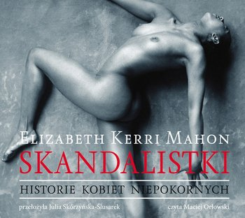 Skandalistki - Mahon Elizabeth Kerri