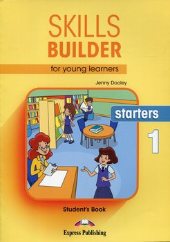 Skills Builder for Young Learners. Starters 1. Student's Book-Dooley Jenny