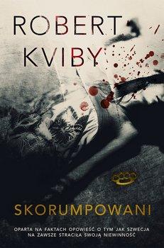 Skorumpowani-Kviby Robert