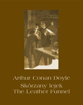Skórzany lejek. The Leather Funnel-Doyle Arthur Conan