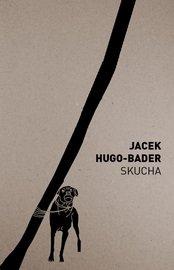 Skucha-Hugo-Bader Jacek