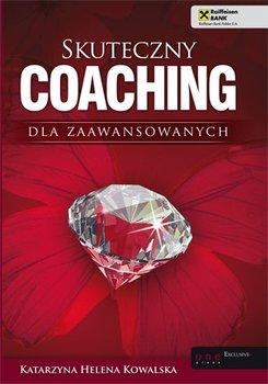 Skuteczny coaching dla zaawansowanych-Kowalska Katarzyna Helena