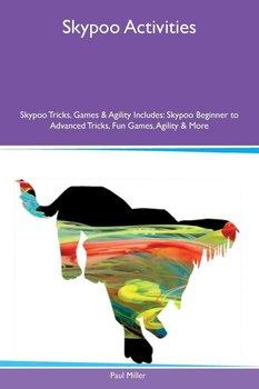 Skypoo Activities Skypoo Tricks, Games & Agility Includes-Miller Paul