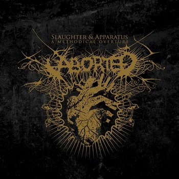 Slaughter & Apparatus - A Methodical Overture-Aborted