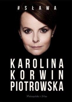 #Sława-Korwin-Piotrowska Karolina