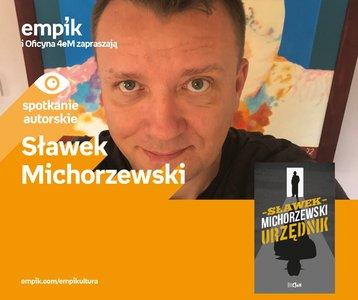 Sławek Michorzewski | Empik Arkadia