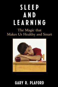 Sleep and Learning - Plaford Gary R.