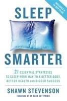 Sleep Smarter-Stevenson Shawn