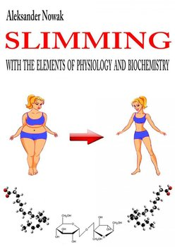 Slimming with the elements of physiology and biochemistry-Nowak Aleksander