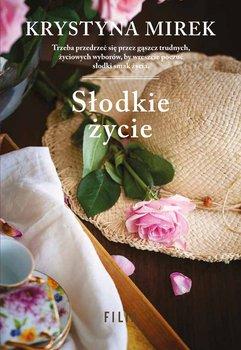 Słodkie życie-Mirek Krystyna