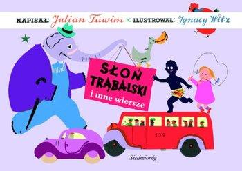 Słoń Trąbalski I Inne Wiersze Tuwim Julian Książka W