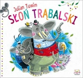 Słoń Trąbalski-Tuwim Julian