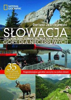 Słowacja. Góry dla niecierpliwych-Jędrzejewski Dariusz