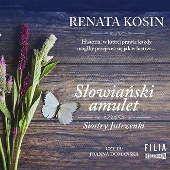 Słowiański amulet. Siostry Jutrzenki. Tom 2-Kosin Renata