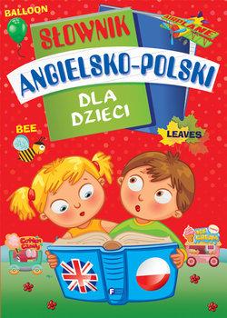 Słownik angielsko-polski dla dzieci-Opracowanie zbiorowe